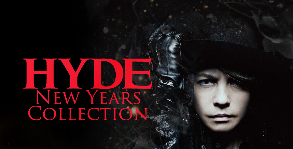 HYDE NEW YEARS COLLECTION